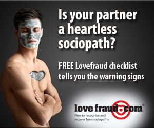checklist is your partner a sociopath lovefraud com sociopaths