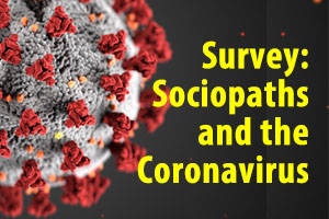 Sociopaths and the Coronavirus