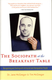 Sociopath at the breakfast table