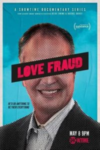 Love Fraud on Showtime