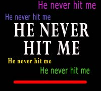 never hit me